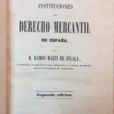 Libros antiguos: INSTITUCIONES DERECHO MERCANTIL ESPAÑA RAMÓN MARTÍ EIXALÁ, 2º EDICIÓN MUY BIEN CONSERVADO. Lote 90071300