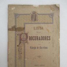 Libros antiguos: LISTA DE PROCURADORES DEL COLEGIO DE BARCELONA AÑOS 1887-1888. Lote 90247136