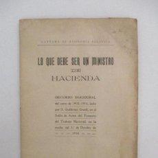 Libros antiguos: CÁTEDRA DE ECONOMÍA POLÍTICA - LO QUE DEBE SER UN MINISTRO DE HACIENDA - AÑO 1910. Lote 90512470