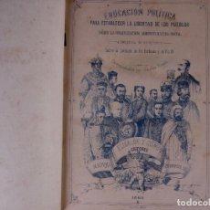 Libros antiguos: EDUCACIÓN POLÍTICA, TOMOS I Y II, MADRID 1868. Lote 90559830