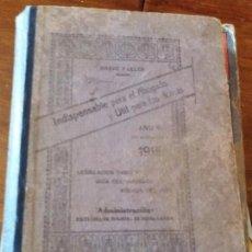 Libros antiguos: LEGISLACIÓN VIGENTE, GUÍA DEL ABOGADO, AGENDA DEL AÑO 1915. Lote 90560825