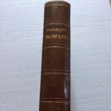 Libros antiguos: DERECHO ROMANO JULIÁN PASTOR Y ALVIRA 1888. Lote 90763355