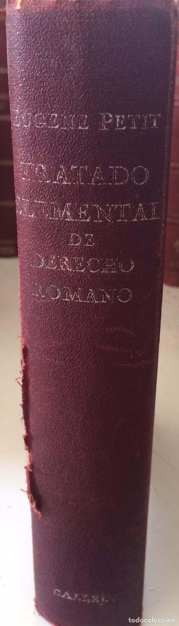 TRATADO ELEMENTAL DE DERECHO ROMANO EUGENE PETIT (1927) (Libros Antiguos, Raros y Curiosos - Ciencias, Manuales y Oficios - Derecho, Economía y Comercio)