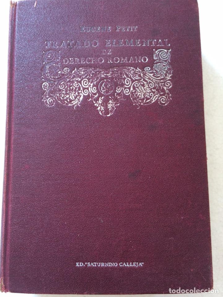 Libros antiguos: Tratado elemental de Derecho Romano Eugene Petit (1927) - Foto 2 - 90814483