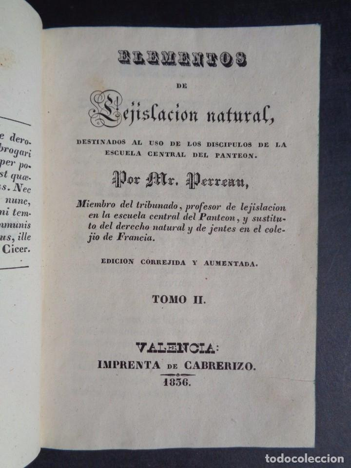 Libros antiguos: 1836 ELEMENTOS DE LEGISLACION NATURAL - DERECHO - PERREAU - Foto 3 - 90981850