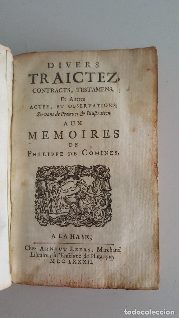 Libros antiguos: DIVERS TRAICTEZ CONTRACTS TESTAMENTS - 1682- COMINES PHILIP - Foto 2 - 91027030