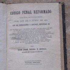 Libros antiguos: CODIGO PENAL REFORMADO - LEY 3 DE JUNIO DE 1870 - ULTIMA EDICION - EDITADO MADRID 1876.. Lote 92194010
