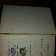 Libros antiguos: CÓDIGO CIVIL DE LA REPÚBLICA ARGENTINA. DALMACIO VÉLEZ (1870). EDICIÓN OFICIAL DE 1869. MUY RARO. Lote 93394805