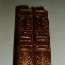 Libros antiguos: LA SERNA- INSTITUCIONES DEL DERECHO ADMINISTRATIVO ESPAÑOL -1843 - PEDRO GOMEZ DE LA SERNA--2 TOMOS.. Lote 93826380