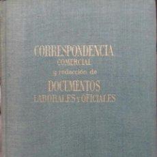 Libros antiguos: LIBRO ANTIGUO CORRESPONDENCIA COMERCIAL Y DOCUMENTOS LABORABLES. Lote 93859050