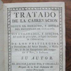 Libros antiguos: TRATADO DE LA CABREVACION SEGUN EL DERECHO Y ESTILO DEL PRINCIPADO DE CATALUÑA.. Lote 93998555