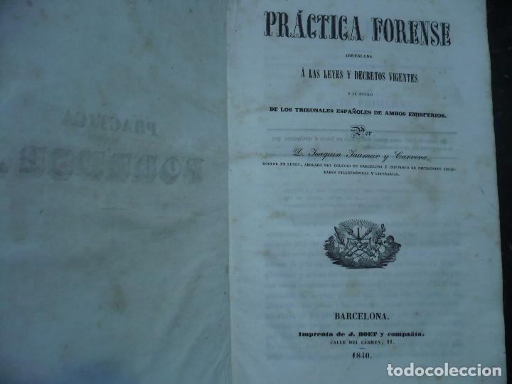 Libros antiguos: PRACTICA FORENSE TRIBUNALES ESPAÑOLES AMBOS EMISFERIOS J.JAUMAR Y CARRERA 1840 BARCELONA - Foto 3 - 94763823