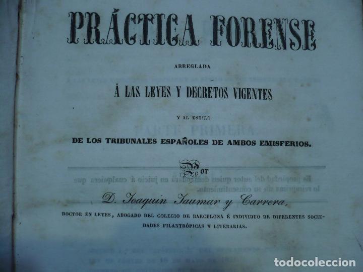 Libros antiguos: PRACTICA FORENSE TRIBUNALES ESPAÑOLES AMBOS EMISFERIOS J.JAUMAR Y CARRERA 1840 BARCELONA - Foto 4 - 94763823