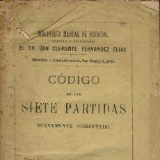 Libros antiguos: CÓDIGO DE LAS SIETE PARTIDAS. TOMO II. AÑO 1877. (9.1). Lote 95334595