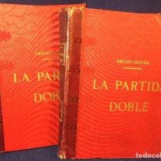 Libros antiguos: PARTIDA DOBLE EMILIO OLIVER 2 TOMOS TENEDURÍA DE LIBROS CONTABILIDAD 1898 LUIS TASSO ED. BARCELONA. Lote 95795871