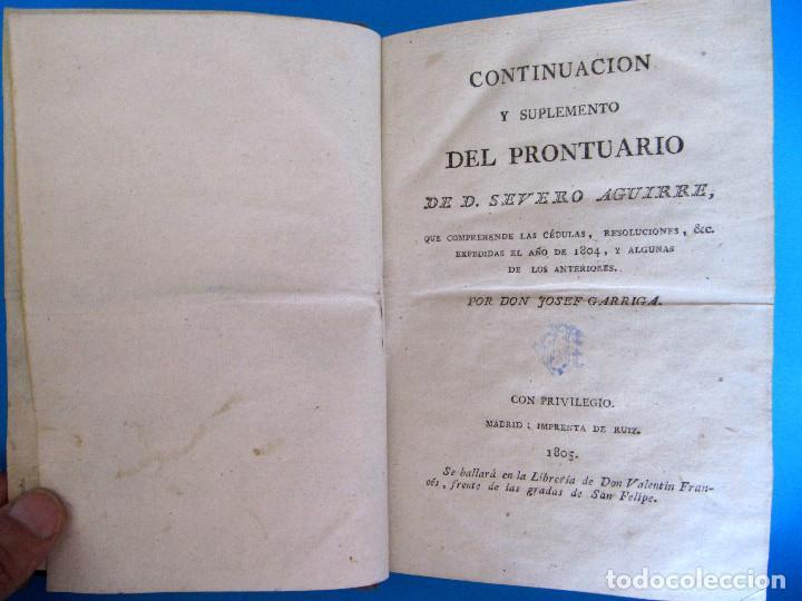 Libros antiguos: CONTINUACIÓN Y SUPLEMENTO DEL PRONTUARIO DE DON SEVERO AGUIRRE. POR DON JOSEPH GARRIGA, 1805. - Foto 3 - 95819831