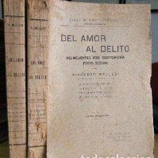 Libros antiguos: DEL AMOR AL DELITO. DELINCUENTES POR EROTOMANIA PSICO-SEXUAL. 2 TOMOS. - MELLUSI, VINCENZO. . Lote 95868343