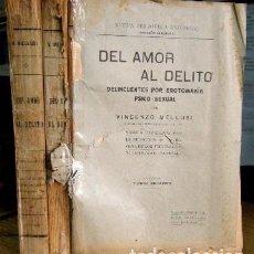 Libros antiguos: DEL AMOR AL DELITO. DELINCUENTES POR EROTOMANIA PSICO-SEXUAL. 2 TOMOS. - MELLUSI, VINCENZO.. Lote 95868971