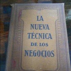 Libros antiguos: LA NUEVA TECNICA DE LOS NEGOCIOS. COMO SE LANZA UN NEGOCIO. POR L. CHAMBONNAUD. EDITORIAL LABOR, 192. Lote 95872875