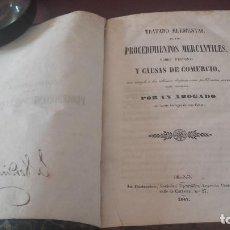 Libros antiguos: TRATADO ELEMENTAL DE LOS PROCEDIMIENTOS MERCANTILES MADRID 1847. Lote 96381055