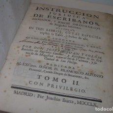 Libros antiguos: LIBRO TAPAS DE PERGAMINO..INSTRUCCION JURDICA DE ESCRIBANOS,ABOGADOS Y JUECES....AÑO 1760. Lote 96411707