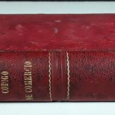 Libros antiguos: CÓDIGO DE COMERCIO REFORMADO SEGUN EL DECRETO-LEY DE 6 DICIEMBRE 1868. LIB. PASCUAL AGUILAR. 1878.. Lote 96648875