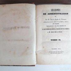 Libros antiguos: LECCIONES DE ADMINISTRACIÓN. TOMO II. JOSÉ DE POSADA DE HERRERA. EST. TIPOGRÁFICO. 1843.. Lote 96676919