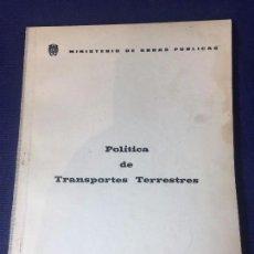 Libros antiguos: PROYECTO PARA LEYES Y REGLAMENTACIÓN DE POLÍTICA DE TRANSPORTES TERRESTRES AÑOS 60' RÉGIMEN FRANCO. Lote 96742803