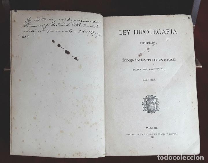 Libros antiguos: LEY HIPOTECARIA REFORMADA Y REGLAMENTO GENERAL. IMP. MIN. DE GRACIA Y JUSTICIA. 1870. - Foto 3 - 97841012