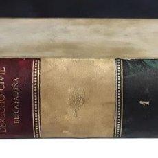Libros antiguos: DERECHO CIVIL DE CATALUÑA. TOMO I. GUILLERMO DE BROCÁ. LIBRERÍA AGUSTÍN BOSCH. 1918.. Lote 97908643
