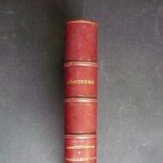 Libros antiguos: CONSTITUCIONES Y REGLAMENTOS. CONGRESO DE LOS DIPUTADOS.. Lote 97837376