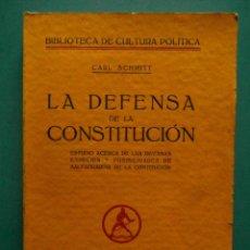Libros antiguos: LA DEFENSA DE LA CONSTITUCION. CARL SCHMITT. EDITORIAL LABOR. 1931. Lote 98698663