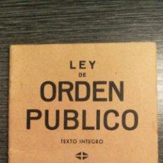 Libros antiguos: LEY DE ORDEN PÚBLICO. TEXTO ÍNTEGRO 1933. Lote 100100238