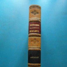 Libros antiguos: INSTITUCIONES DE DERECHO MERCANTIL. PEDRO ESTASEN. APENDICE FORMULARIOS. 1895. 436 P.. Lote 100240059