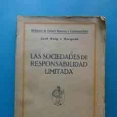 Libros antiguos: LAS SOCIEDADES DE RESPONSABILIDAD LIMITADA. JOSE ROIG Y BERGADA.EDITORIAL MINERVA.1925 BARCELONA. Lote 100245027