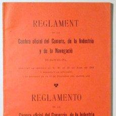 Libros antiguos: REGLAMENT CAMBRA OFICIAL DEL COMERS - REGLAMENTO CÁMARA OFICIAL DEL COMERCIO - BARCELONA 1907. Lote 100021558