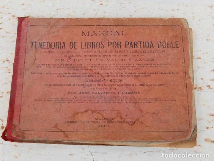 LIBRO MANUAL DE TENEDURIA DE LIBROS POR PARTIDA DOBLE DE JOSE SALVADOR Y GAMBOA 1894 (Libros Antiguos, Raros y Curiosos - Ciencias, Manuales y Oficios - Derecho, Economía y Comercio)
