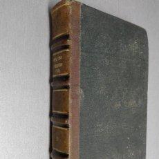 Libros antiguos: ELEMENTOS DE HISTORIA Y DE DERECHO CIVIL, MERCANTIL Y PENAL DE ESPAÑA / SALVADOR DEL VISO / 1860. Lote 100587555