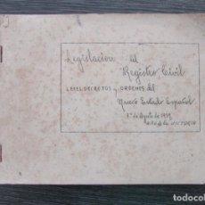 Libros antiguos: LEGISLACIÓN DEL REGISTRO CIVIL. LEYES Y ORDENES DEL NUEVO ESTADO ESPAÑOL. 1939. MECANOGRAFIADO. RARO. Lote 100726675