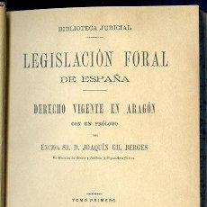 Libros antiguos: LEGISLACIÓN FORAL DE ESPAÑA. DERECHO VIGENTE EN ARAGÓN. 2 TOMOS EN UN VOLUMEN. MADRID, 1888. Lote 100734215