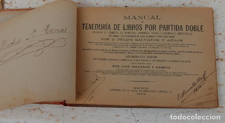 Libros antiguos: LIBRO MANUAL DE TENEDURIA DE LIBROS POR PARTIDA DOBLE DE JOSE SALVADOR Y GAMBOA 1894 - Foto 5 - 100552951