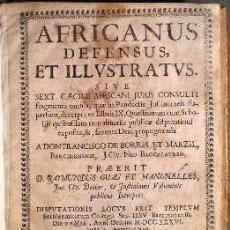 Libros antiguos: GUAU ET MANONELLES, RAYMUNDUS: AFRICANUS DEFENSUS, ET ILLUSTRATUS. EMMANUELEM IBARRA 1736. Lote 102089975