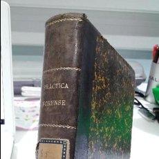 Libros antiguos: LECCIONES DE PRACTICA FORENSE. MAURO MIGUEL, ED. VICTORIANO SUAREZ. 1901. Lote 102103343