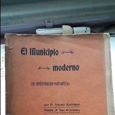 Libros antiguos: EL MUNICIPIO MODERNO, ANTONIO RODRIGUEZ, EST. TIP. LA UNION, JAEN 1906 RARO. Lote 102123607