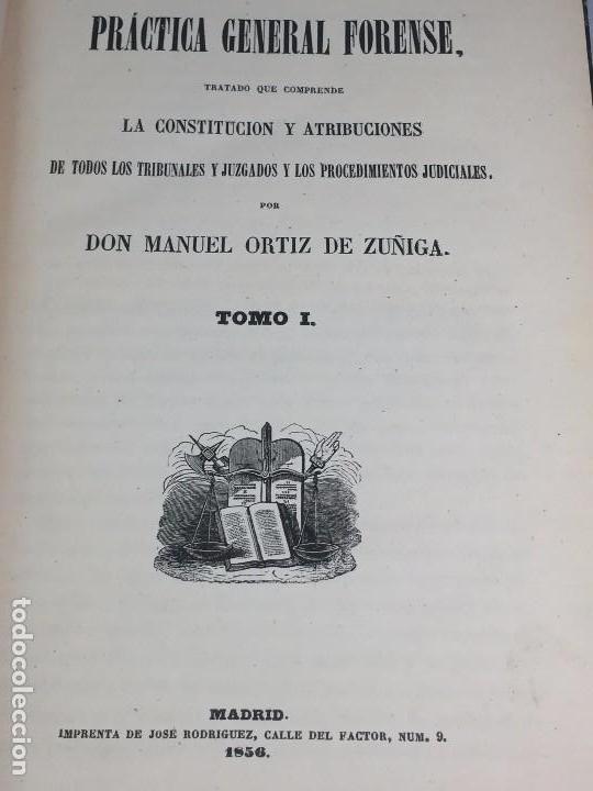 Libros antiguos: Practica General Forense Ortiz de Zúñiga 3 tomos buen estado 1856 leyes medicina judicial imp Madrid - Foto 4 - 102713151