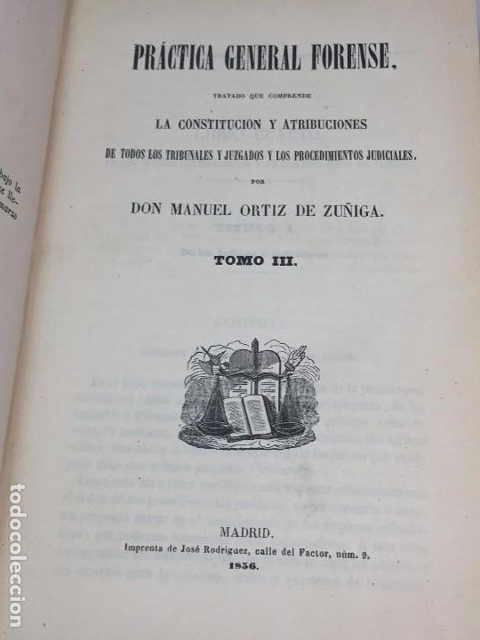 Libros antiguos: Practica General Forense Ortiz de Zúñiga 3 tomos buen estado 1856 leyes medicina judicial imp Madrid - Foto 12 - 102713151