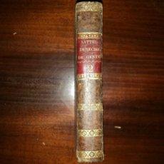 Libros antiguos: EL DERECHO DE GENTES O PRINCIPIOS DE LEY NATURAL. VATTEL (TRAD. LUCAS MIGUEL OTARENA) 1822. TOMO II. Lote 102726919