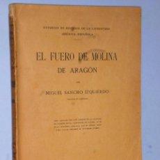 Libros antiguos: EL FUERO DE MOLINA DE ARAGÓN (1916). Lote 102749947