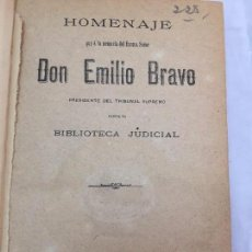 Libros antiguos: HOMENAJE EMILIO BRAVO 1893 PRESIDENTE TRIBUNAL SUPREMO BIBIOTECA JUDICIAL MADRID BUEN ESTADO. Lote 103193911