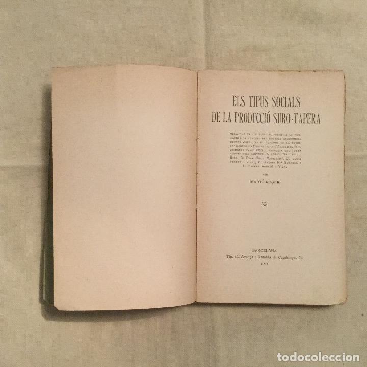 Libros antiguos: els tipos socials de la producció suro-tapera. Marti Roger. LAvenç. Barcelona 1911 - Foto 2 - 103213615
